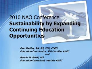 2010 NAO Conference Sustainability by Expanding Continuing Education Opportunities