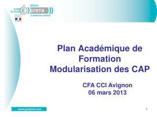 Plan Académique de Formation  Modularisation des CAP