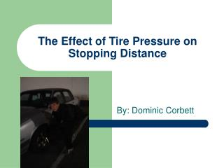 The Effect of Tire Pressure on Stopping Distance