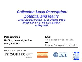 Pete Johnston UKOLN, University of Bath Bath, BA2 7AY