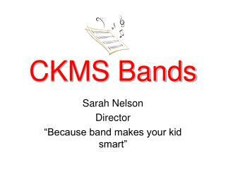 CKMS Bands