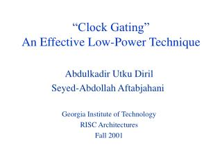 �Clock Gating�  An Effective Low-Power Technique