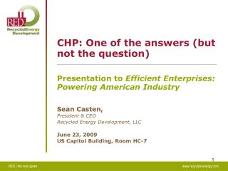 CHP: One of the answers (but not the question)
