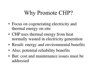 Why Promote CHP?