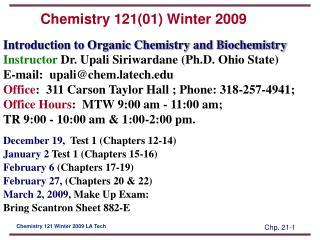 Chemistry 121(01) Winter 2009