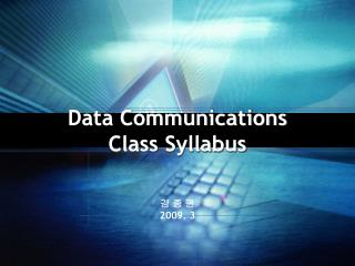 Data Communications Class Syllabus