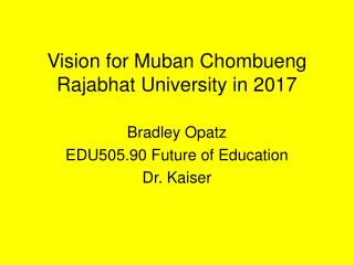 Vision for Muban Chombueng Rajabhat University in 2017