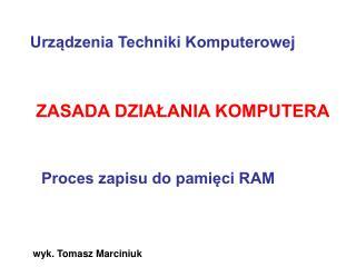 wyk. Tomasz Marciniuk