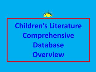 Children's Literature  Comprehensive Database  Overview