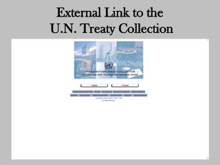 External Link to the  U.N. Treaty Collection