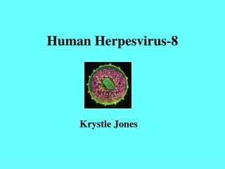 Human Herpesvirus-8