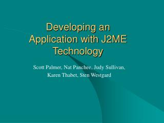 Developing an Application with J2ME Technology