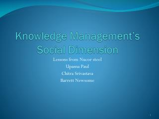 Knowledge Management's Social Dimension