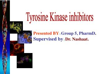 Tyrosine Kinase inhibitors