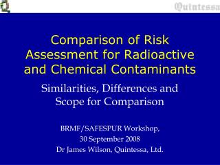 Comparison of Risk Assessment for Radioactive and Chemical Contaminants