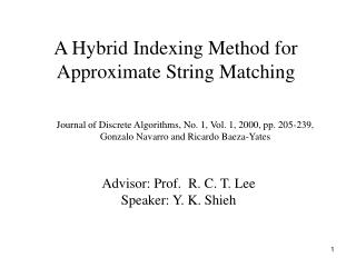 A Hybrid Indexing Method for  Approximate String Matching