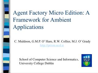 Agent Factory Micro Edition: A Framework for Ambient Applications