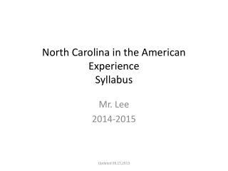 North Carolina in the American Experience Syllabus
