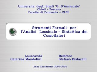 Strumenti Formali  per  l � Analisi  Lessicale  �  Sintattica dei Compilatori