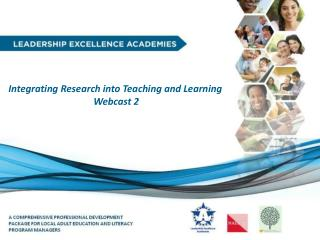 Welcome Integrating Research into Teaching and Learning Webcast