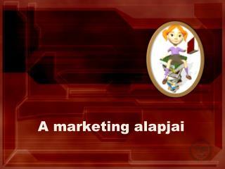 A marketing alapjai