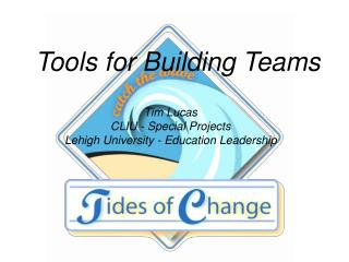 Tools for Building Teams