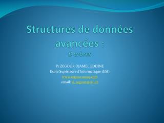 Structures de données avancées :  B  arbres