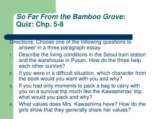 So Far From the Bamboo Grove : Quiz: Chp. 5-8