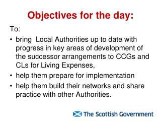 Objectives for the day: