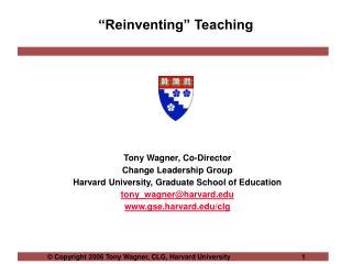 """Reinventing"" Teaching"