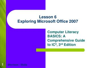 Lesson 6 Exploring Microsoft Office 2007