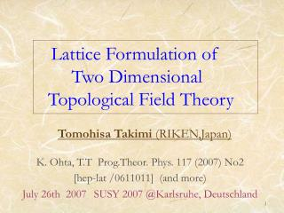 Lattice Formulation of              Two Dimensional        Topological Field Theory