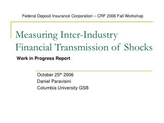 Measuring Inter-Industry Financial Transmission of Shocks
