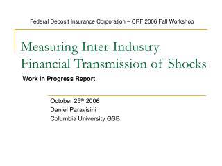 Measuring Inter-Industry Financial Transmission of Shocks