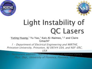 Light Instability of  QC Lasers