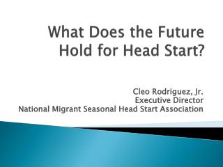 What Does the Future Hold for Head Start?