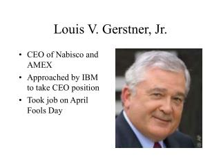 Louis V. Gerstner, Jr.