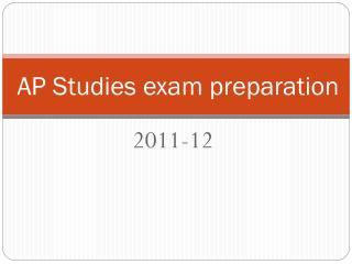 AP Studies exam preparation