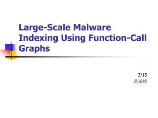 Large-Scale Malware Indexing Using Function-Call Graphs