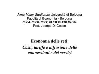 Economia delle reti: Costi, tariffe e diffusione delle connessioni e dei servizi