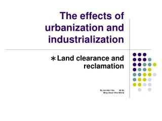 The effects of urbanization and industrialization