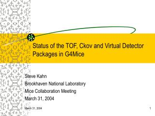 Status of the TOF, Ckov and Virtual Detector Packages in G4Mice