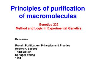 Principles of purification of macromolecules