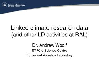 Linked climate research data (and other LD activities at RAL)