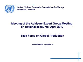 Meeting of the Advisory Expert Group Meeting   on national accounts, April 2012