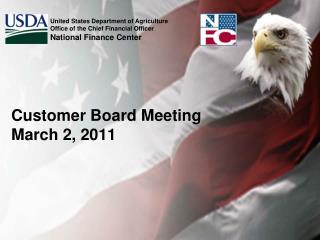 Customer Board Meeting March 2, 2011