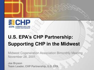 U.S. EPA�s CHP Partnership: Supporting CHP in the Midwest