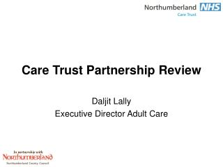 Care Trust Partnership Review