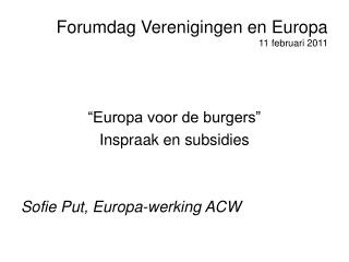 Forumdag Verenigingen en Europa 11 februari 2011