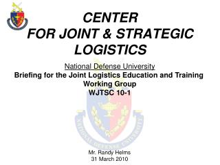 CENTER FOR JOINT & STRATEGIC LOGISTICS
